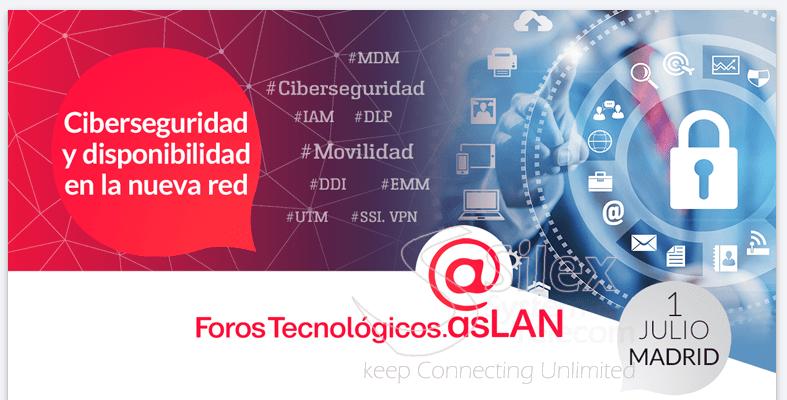 Ciberseguridad Foros Tecnologicos AsLAN